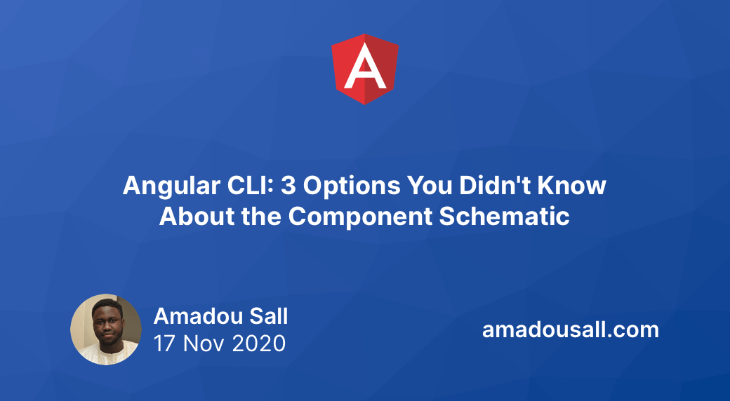 Angular CLI: 3 Options You Didn't Know About the Component Schematic